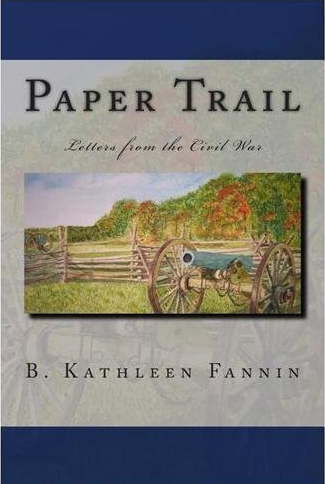 Paper Trail: Letters from the Civil War cover