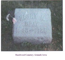 Gravestone of Henry M. Bray 1864-1926, Hazelwood Cemetery, Grinnell, Iowa